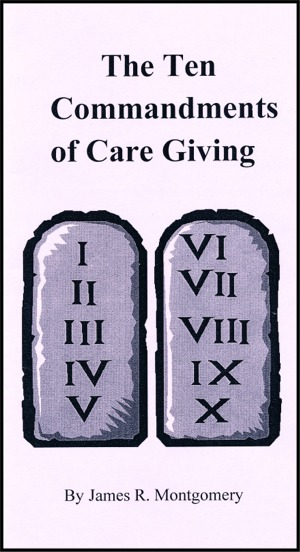 Ten Commandments for Care Giving